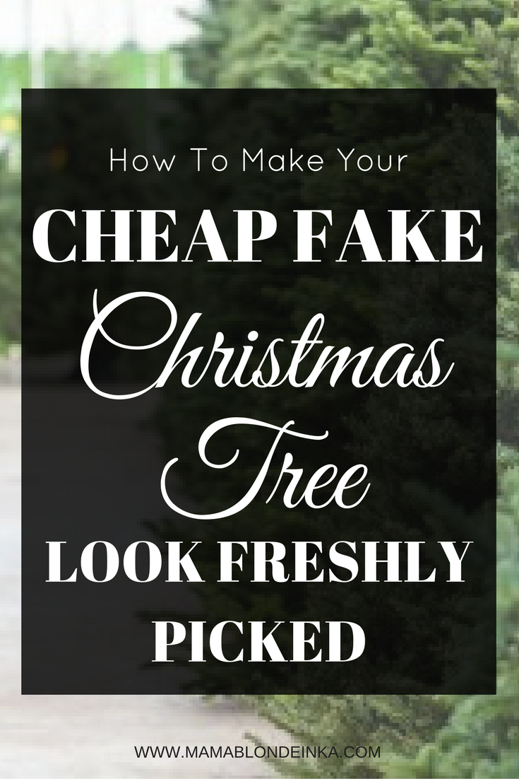 How To Make Your Cheap Fake Christmas Tree Look Real – Make a Fake Christmas Tree Look Real