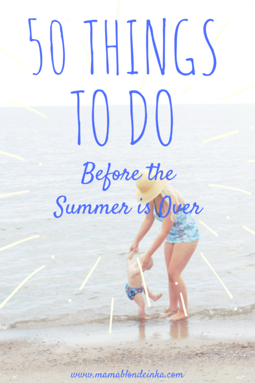 50 Things To Do Before The Summer Is Over