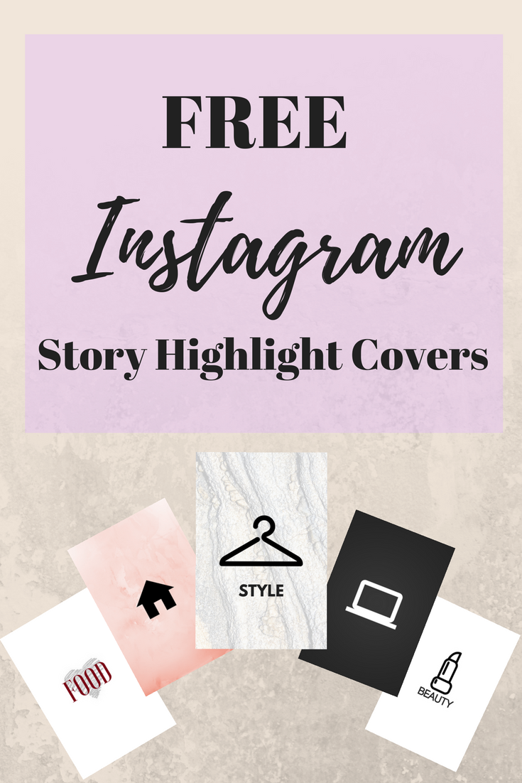 5 Free Instagram Story Highlight Covers Perfect For Bloggers